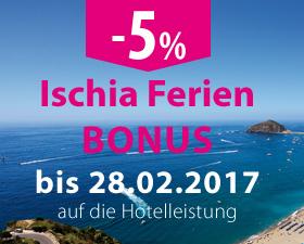 Ischia Ferien  Bonus 2017
